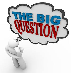 The Big Question - Who is Your Customer?
